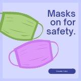 Masks on for safety.